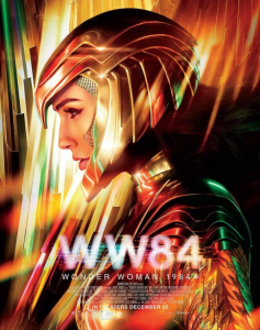 WW84 movie poster featuring Gal Gadot in the golden helmet and armor.
